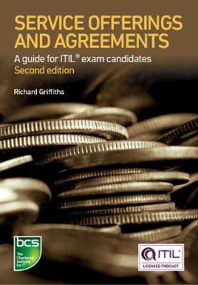 Service Offerings and Agreements  A guide for ITIL (R) exam candidates