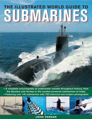 Illustrated World Guide to Submarines