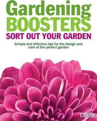 Gardening Boosters Sort Out Your Garden