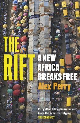 The Rift  A New Africa Breaks Free