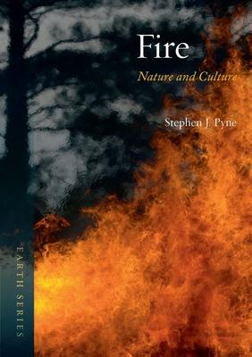 Fire : Nature and Culture