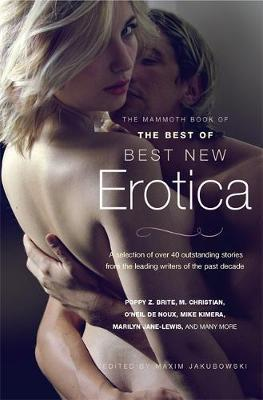 The Mammoth Book of The Best of Best New Erotica