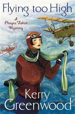 Flying Too High: Miss Phryne Fisher Investigates Cover Image