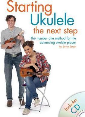Steven Sproat: Starting Ukulele - the Next Step