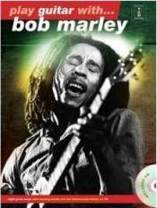 Play Guitar With... Bob Marley (New Edition)