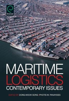 Maritime Logistics : Contemporary Issues