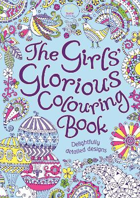 The Girls Glorious Colouring Book