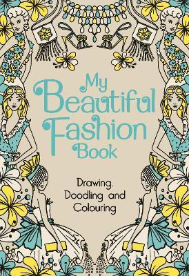 Fashion Colouring and Drawing Book