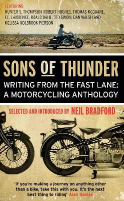 Sons of Thunder : Writing from the Fast Lane: A Motorcycling Anthology