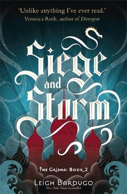 The Grisha: Siege and Storm