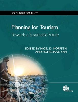 Planning for Tourism  Towards a Sustainable Future