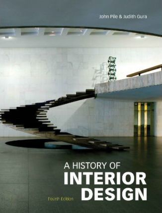 A History of Interior Design, Fourth edition
