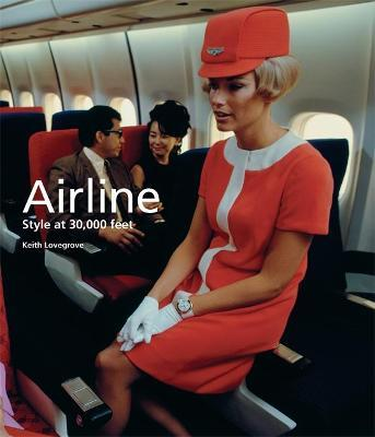 Airline : Style at 30,000 Feet