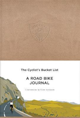 Cyclist's Bucket List : A Road Bike Journal