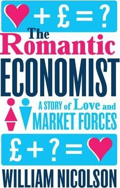 The Romantic Economist : A Story of Love and Market Forces