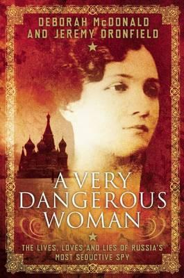 A Very Dangerous Woman:
