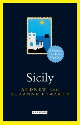Sicily A Literary Guide for Travellers