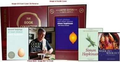 Simon Hopkinson Cookery Collection: Second Helpings of Roast Chicken, Roast Chicken and Other Stories, Week in Week Out, the Vegetarian Option, the Good Cook