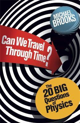 Can We Travel Through Time?