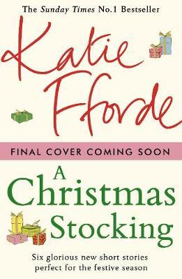 Christmas Short Stories.The Christmas Stocking And Other Stories Katie Fforde