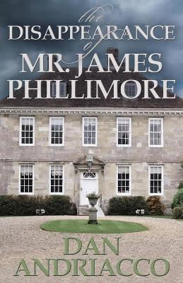 The Disappearance of Mr. James Phillimore