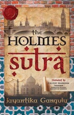 The Holmes Sutra - A Birthday Gift for Sherlock Holmes as He Turns 160