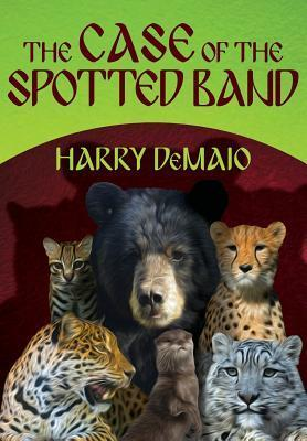 The Case of the Spotted Band: Octavius Bear: Book 2