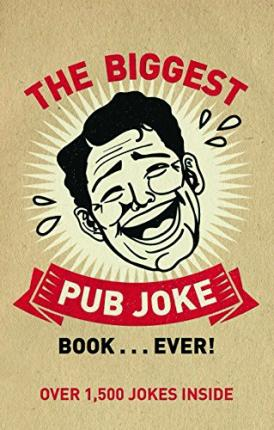 The Biggest Pub Joke Book