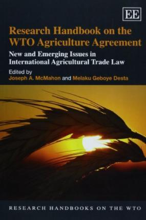 Research Handbook On The Wto Agriculture Agreement Joseph A