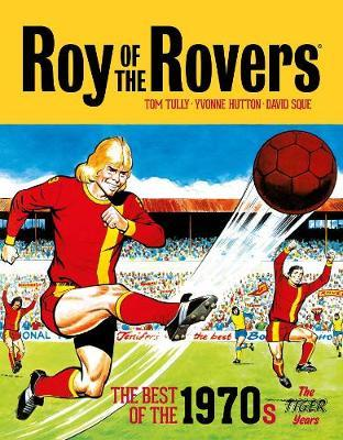 Roy of the Rovers: The Best of the 1970s