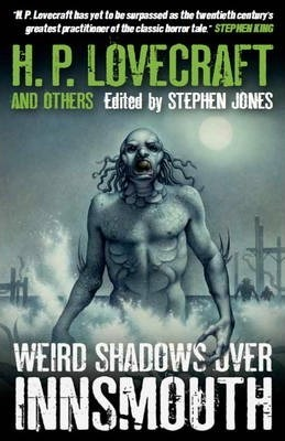 Weird Shadows Over Innsmouth