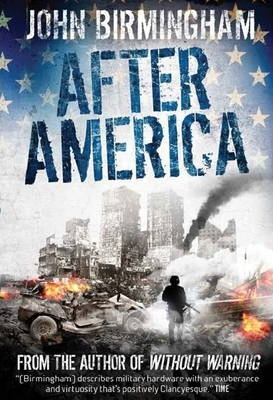Without Warning: After America