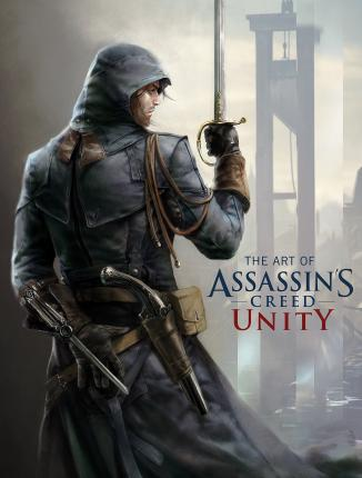 The Art Of Assassin S Creed Unity Paul Davies 9781781166901