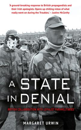 A State in Denial: : British Collaboration with Loyalist Paramilitaries