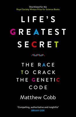 Life S Greatest Secret Matthew Cobb 9781781251416