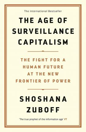 The Age of Surveillance Capitalism Cover Image