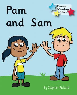 Pam and Sam : Stephen Rickard : 9781781277652