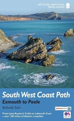 South West Coast Path: Exmouth to Poole : National Trail Guide
