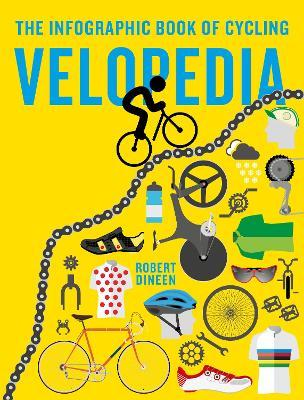 Velopedia : The infographic book of cycling