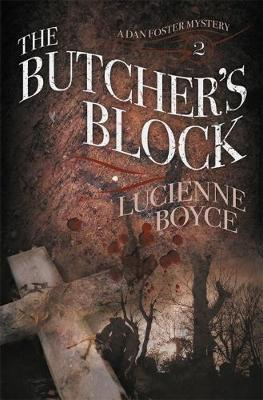 The Butcher's Block: A Dan Foster Mystery Book 2