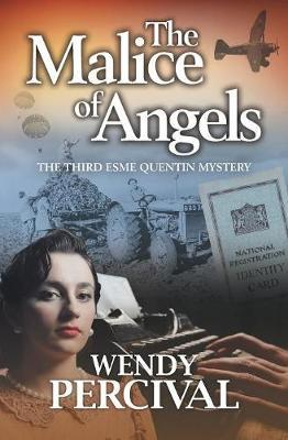 The Malice of Angels: Esme Quentin Mystery 3