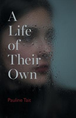 A Life of Their Own