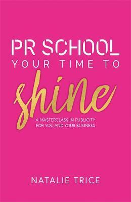 PR School: Your Time to Shine