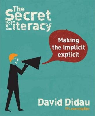 The Secret of Literacy: Making the Implicit, Explicit