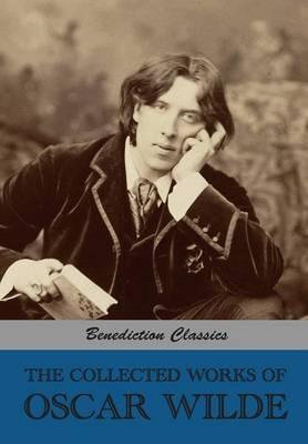 The Collected Works Of Oscar Wilde Lady Windermeres Fan Salome A  The Collected Works Of Oscar Wilde Lady Windermeres Fan Salome A Woman  Of