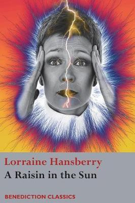 a review of lorraine hansberry a raisin in the sun