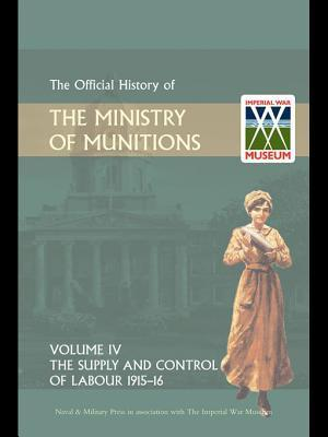 Official History of the Ministry of Munitions