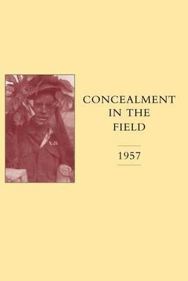 Concealment in the Field 1957