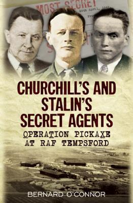 Churchill and Stalin's Secret Agents