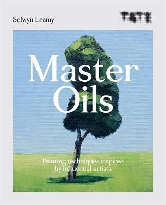 Tate: Master Oils : Painting techniques inspired by influential artists
